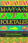 More about Mayan Folktales.